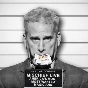 Mischief Live Coronado Theater