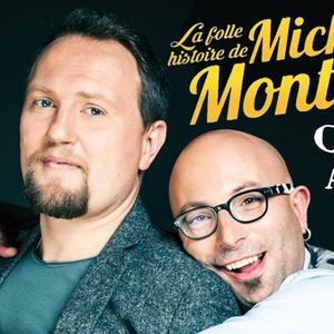 La folle histoire de Michel Montana Le Grand Point Virgule