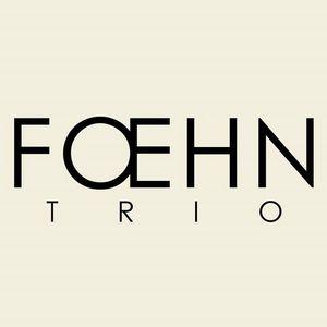 Fœhn Trio Le Puy-En-Velay