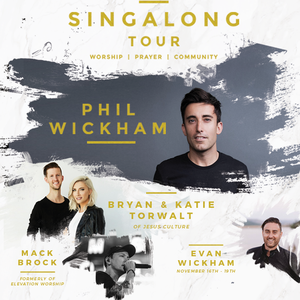 Phil Wickham Singalong Tour / Mariners Church