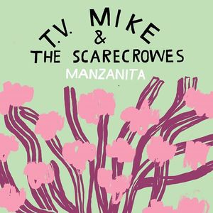 T.V. Mike & the Scarecrowes Crawfordsville