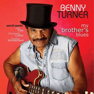 Benny Turner - Real Blues New Kingstown