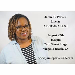 Jamie E. Parker Music Africana Fest
