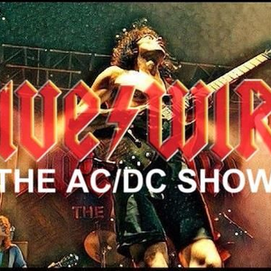 Live/Wire - The AC/DC Show REAL TIME LIVE