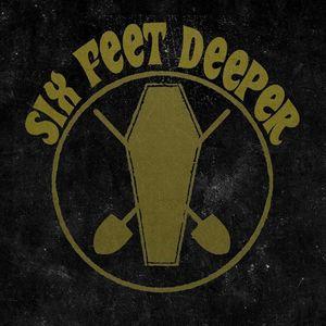 Six Feet Deeper Ronninge