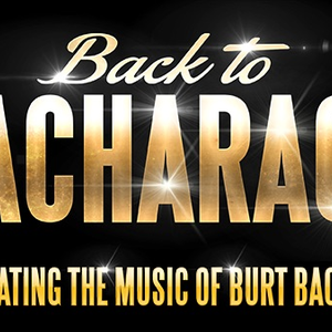 Back To Bacharach Pavilion Threatre