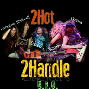 2Hot2Handle All-Female UFO Tribute Diego's Rock and Roll