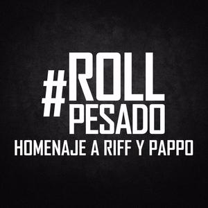 Homenaje a RIFF y PAPPO x ROLL PESADO La Plata