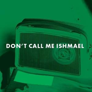Don't Call me Ishmael The Swan Inn