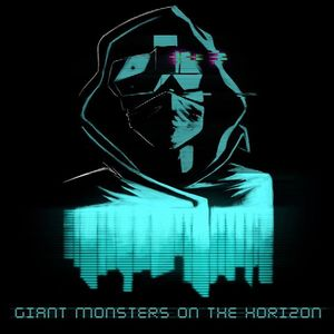 Giant Monsters on the Horizon The Heavy Anchor