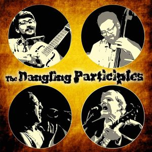 The Dangling Participles Haslett
