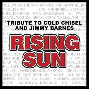 RISING SUN Tribute to Cold Chisel & Jimmy Barnes Wanneroo Tavern