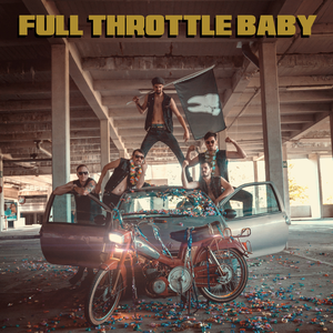 FULL THROTTLE BABY T'Es Rock Coco
