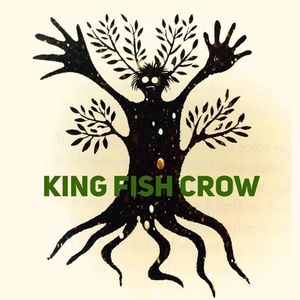 King Fish Crow St Francis