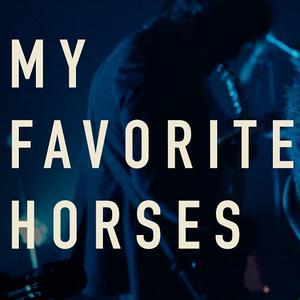 My Favorite Horses La Taverne Elektrik
