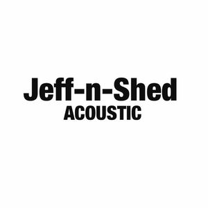 Jeff and Shed Acoustic Oshkosh