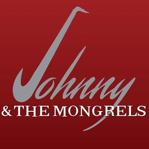 Johnny & The Mongrels Lincoln's Roadhouse