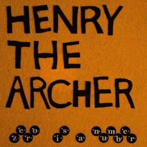 Henry the Archer Main At South Side