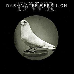Dark Water Rebellion Respectable Street