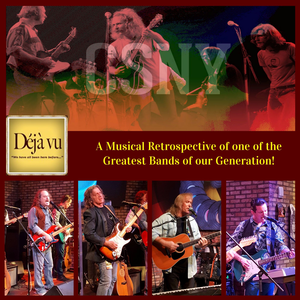 Deja Vu - A Musical Retrospective of Crosby, Stills, Nash and Young Highland