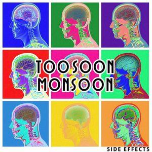 Too Soon Monsoon Saskatoon