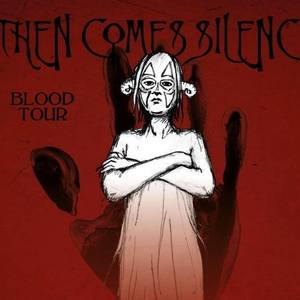 Then Comes Silence Slaughterhouse
