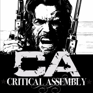 Critical Assembly Come and Take It Live