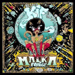 Malka Family La Cigale