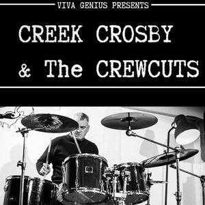 Creek Crosby and The Crewcuts Da Rock