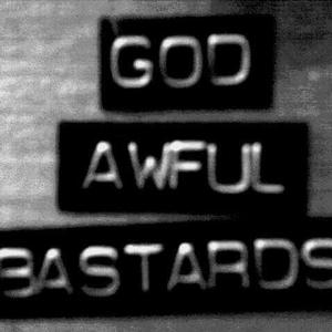 God Awful Bastards Waseca