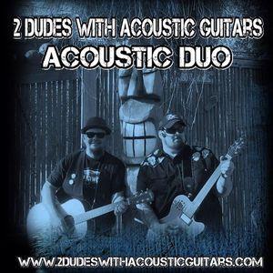 2 Dudes with Acoustic Guitars Braham