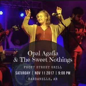 Opal Agafia & The Sweet Nothings Oologah