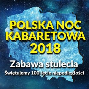 Polska Noc Kabaretowa Naklo Nad Notecia