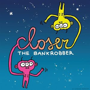 THE BANKROBBER Arese