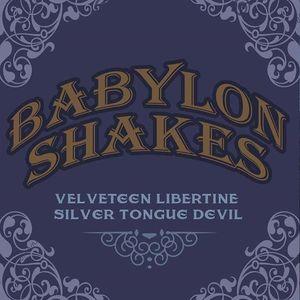 Babylon Shakes Columbia