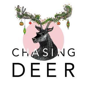 Chasing Deer