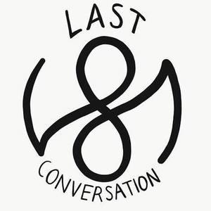 Last Conversation Yarmouth Port