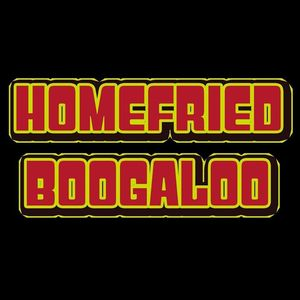 Home Fried Boogaloo Hodi's Half Note
