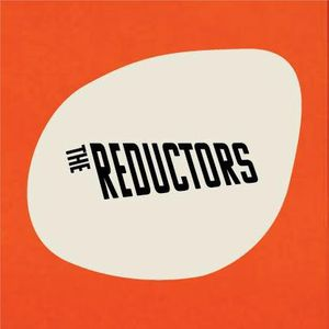 The Reductors