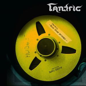 Tantric The Machine Shop