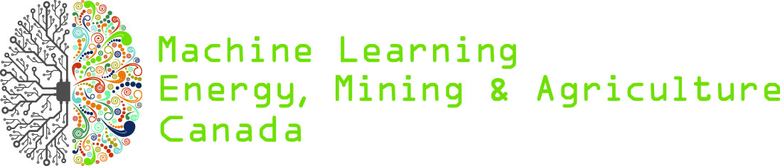 Machine Learning in Energy, Mining & Agriculture Canada