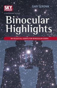 Binocular highlights 99 celestial sights for binocular users (sky telescope stargazing) columnar
