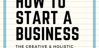 How to start a small business  the creative and holistic entrepreneurs series listing