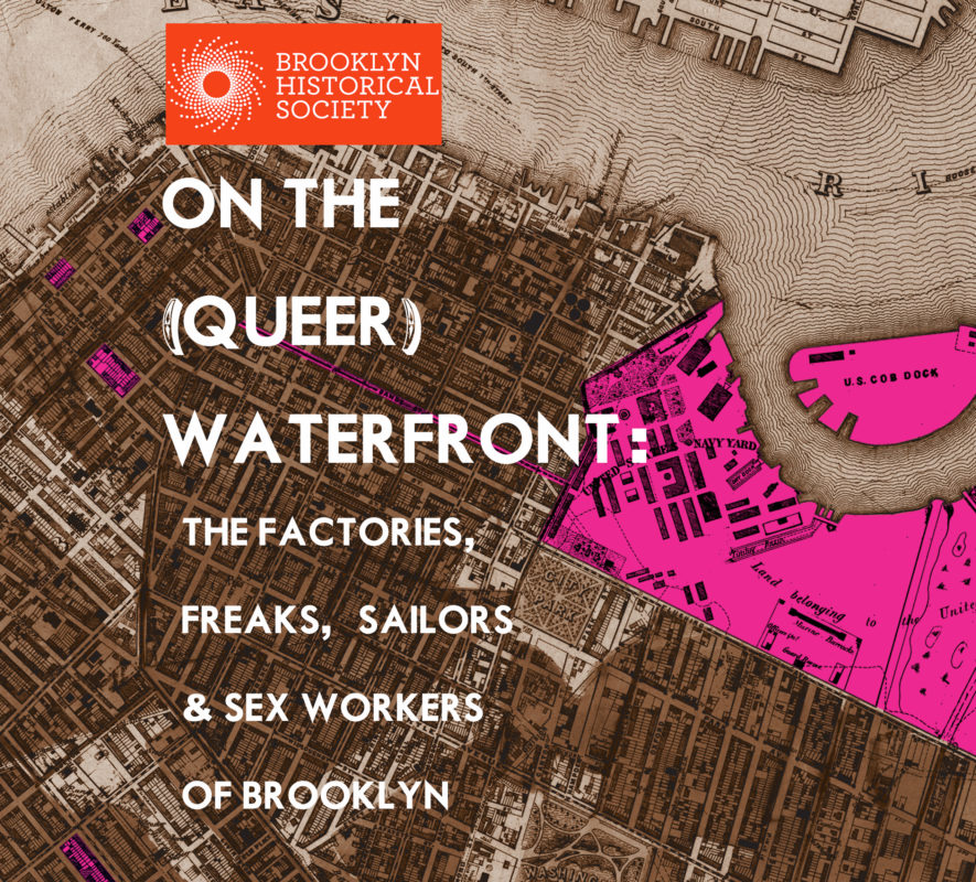 On The (Queer) Waterfront Coming to Brooklyn Historical Society