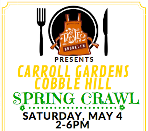 Save The Date: Carroll Gardens & Cobble Hill Restaurant Crawl, May 4