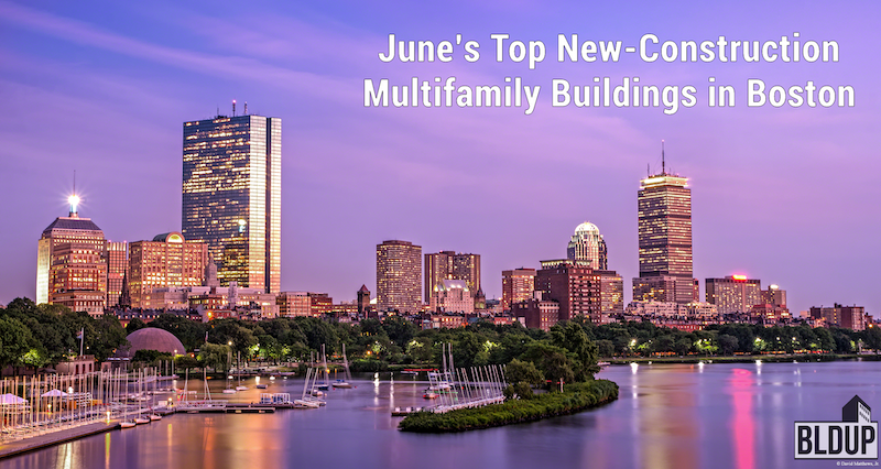 Junes top new construction multifamily buildings in boston