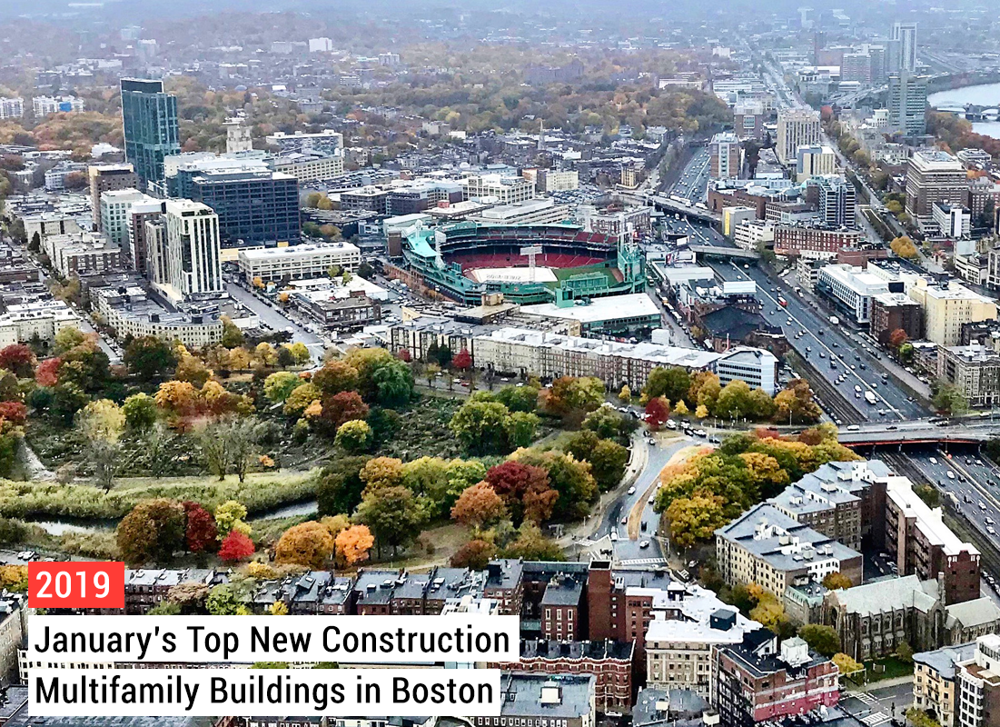 Januarys top new construction multifamily buildings in boston