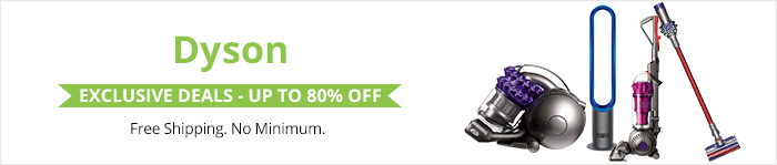 Exclusive deals up to 80% off Dyson