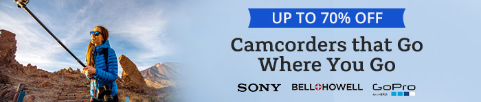 Save up to 70% off Camcorders
