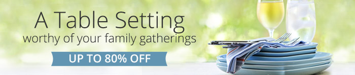 Up to 80% off table setting